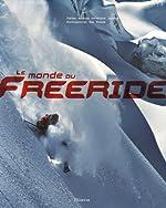 Le monde du Freeride de Antoine Grospiron Jaccoux