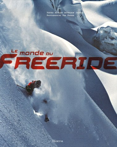 Le monde du Freeride
