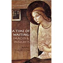 A Time of Waiting: Images and Insights