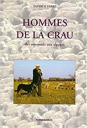 Hommes de la Crau. Des coussouls aux alpages