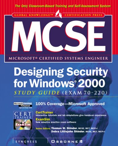 MCSE Designing Security for a Windows 2000 Network Study Guide (Exam 70-220) (Global Knowledge Certification Press) por Syngress Media  Inc.