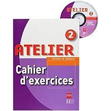 Méthode de français 2. Atelier. Cahier d'exercices + CD-ROM - 9788467529296