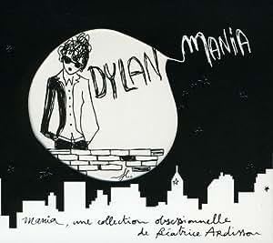 Dylan Mania Par Béatrice Ardisson