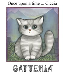 Once upon a time ... Ciccia, an illustrated Cat tale