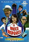La Mosca Hispanica (Spanish Fly) [DVD]
