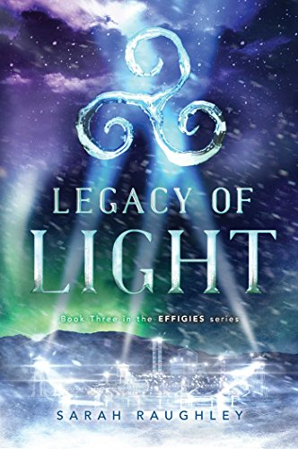 Legacy of Light (The Effigies Book 3) (English Edition)