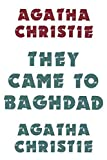 Cover of: They Came to Baghdad | Agatha Christie