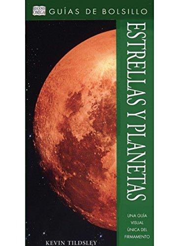 ESTRELLAS Y PLANETAS.GUIA DE BOLSILLO (GUIAS DEL NATURALISTA-ASTRONOMÍA-METEOROLOGÍA) por K. TILDSLEY