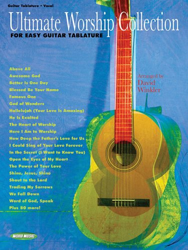 Ultimate Worship Collection: For Easy Guitar Tablature - Guitar Collection Easy Ultimate