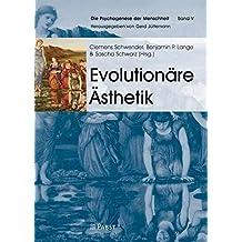 Evolutionäre Ästhetik (Die Psychogenese der Menschheit)