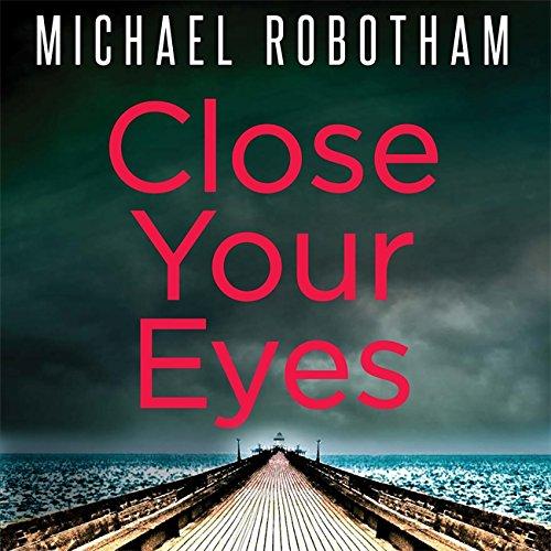Close Your Eyes (Joseph O'loughlin 8)