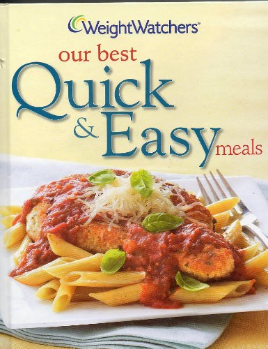 Weight Watchers: Our Best Quick & Easy Meals