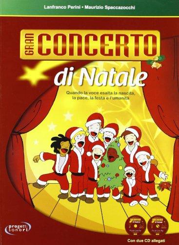 Gran concerto di Natale. Con 2 CD