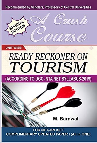 READY RECKONER ON TOURISM -Crash Course for NTA UGC-NET/JRF (Complimentary Paper one )