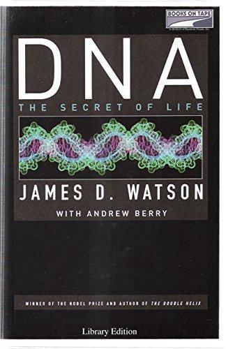 DNA : The Secret of Life