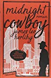 Midnight Cowboy: Roman von James Leo Herlihy