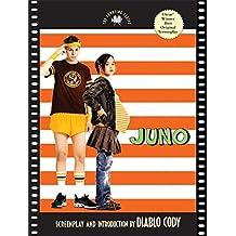 Juno: The Shooting Script (Newmarket Shooting Script): The Shooting Script