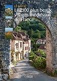 """Afficher """"Les 100 plus beaux villages médiévaux de France"""""""