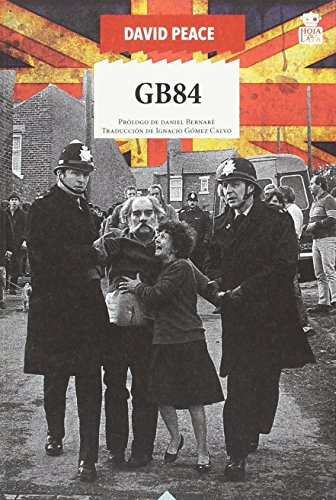 GB84 (Sensibles a las Letras) por David Peace