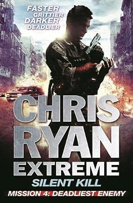 Silent Kill Mission 4: Chris Ryan Extreme Series 4