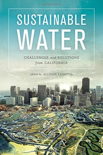 Sustainable Water: Challenges and Solutions from California (2015-07-24)