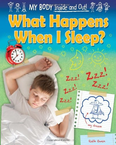 what-happens-when-i-sleep-my-body-inside-and-out-ruby-tuesday-books-by-ruth-owen-2013-08-06