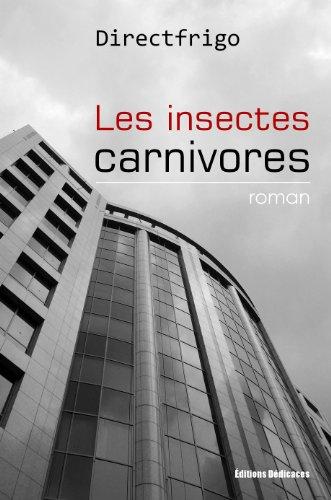 Les insectes carnivores