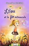 Image de Lilou et la fée minuscule [histoire illustrée pour les enfants] (L@ liseuse Ju