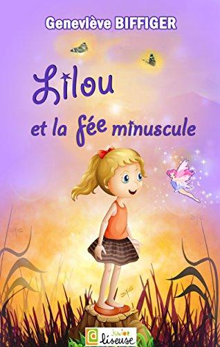 Lilou et la fée minuscule [histoire illustrée pour les enfants] (L@ liseuse Junior) (French Edition)