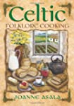 Celtic Folklore Cooking