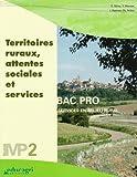 Territoires ruraux, attentes sociales et services : Module MP2 Bac professionnel, Services en milieu rural