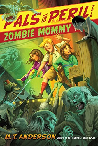 Zombie Mommy (A Pals in Peril Tale) (English Edition) eBook ...