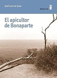 El apicultor de Bonaparte par José Luis De Juan