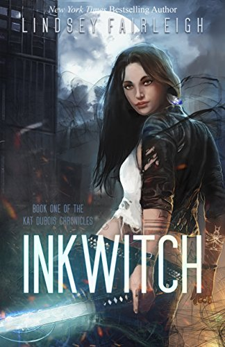 Ink Witch (Kat Dubois Chronicles Book 1) by [Fairleigh, Lindsey]