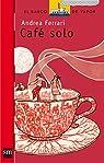 Café solo par Ferrari