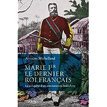 Marie Ier, le dernier roi français