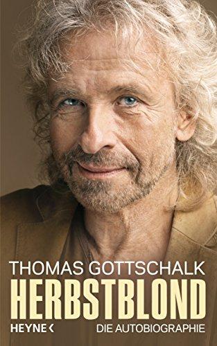 Buchseite und Rezensionen zu 'Herbstblond: Die Autobiographie' von Thomas Gottschalk