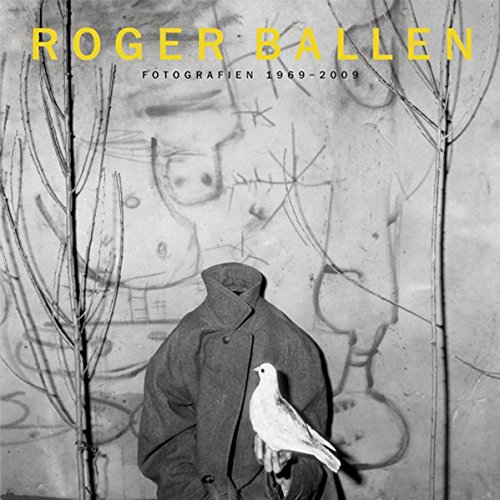 Roger Ballen: Fotografien 1969-2009 (PhotoART)