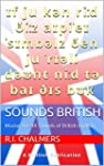 Sounds British: Master the 44 Sounds...