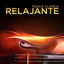 Música Clásica: Relajante