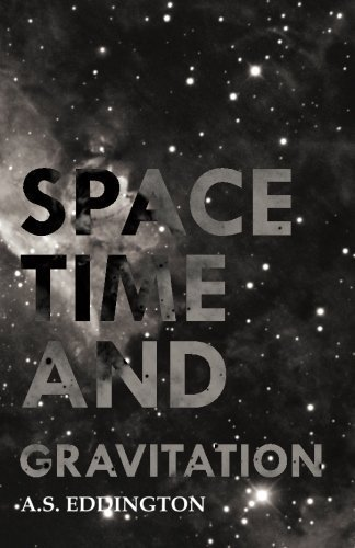 Space Time And Gravitation by Eddington, A. S. (2014) Paperback