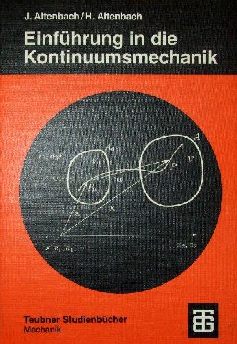 Einführung in die Kontinuums-Mechanik