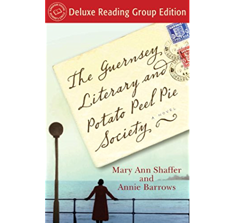 The Guernsey Literary And Potato Peel Pie Society Random House Reader S Circle Deluxe Reading Group Edition A Novel English Edition Ebook Barrows Annie Shaffer Mary Ann Amazon Fr