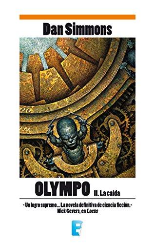 La caída (Olympo 2) por Dan Simmons