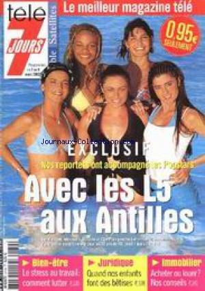 TELE 7 JOURS [No 2179] du 02/03/2002 - POPSTARS AUX ANTILLES - L5 - LE STRESS - IMMOBILIER - JURIDIQUE - ENFANTS.