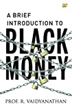 #8: A Brief Introduction to Black Money