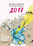 wholidays - der interkulturelle Kalender 2017 - Ausgabe Franken - DIN A2 Wandkalender, Monatskalender