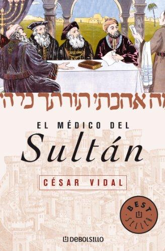 El médico del sultán de César Vidal