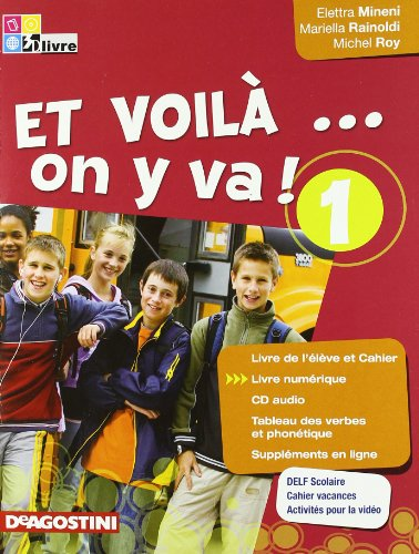 Et voilà on y va! Tableau verbes. Per la Scuola media. Con CD Audio: ET VOILA' ON...1 +CD +LD