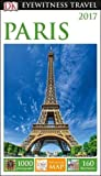 DK Eyewitness Travel Guide Paris (Eyewitness Travel Guides)